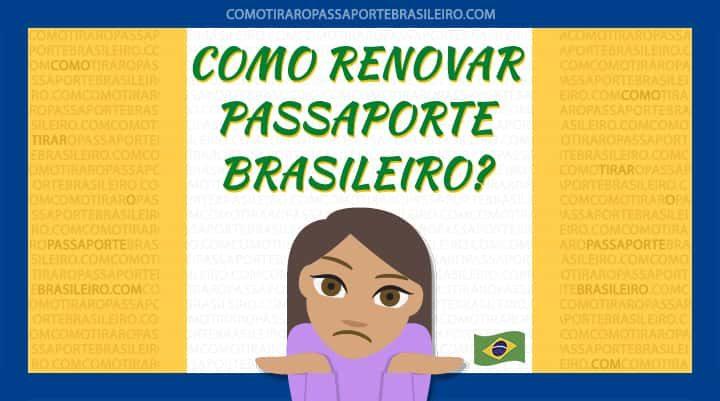 A imagem ilustra o post sobre renovar passaporte brasileiro